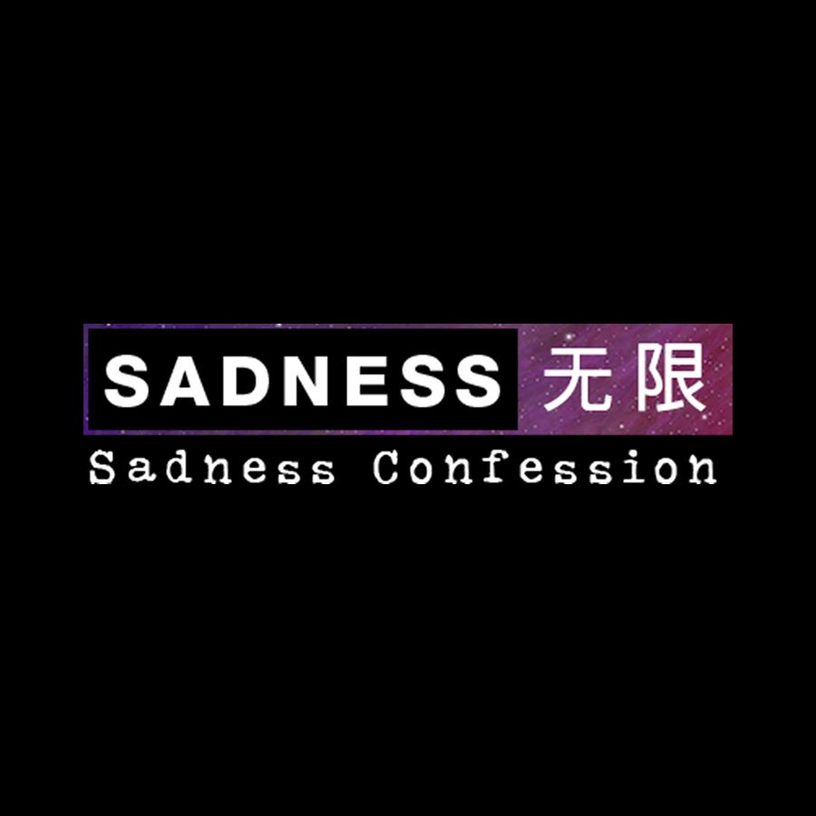 Sadness Confessions