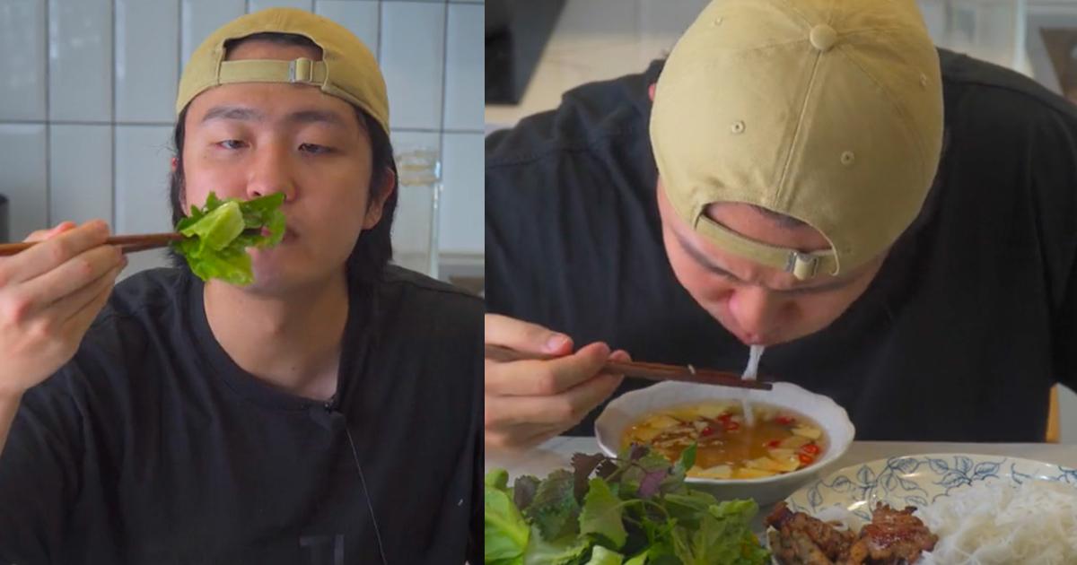 Chàng trai người Hàn nói hộ lòng những ai 2 tháng rưỡi mới được ăn bún chả