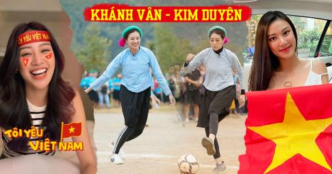 Mê đá bóng thế này bảo sao Khánh Vân, Kim Duyên chẳng thức trắng đêm để cổ vũ đội tuyển Việt Nam
