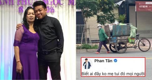 """Xúc động hình ảnh mẹ ruột DV Tân Trề thu gom rác giữa mùa dịch: """"Mẹ sợ nhưng không làm sao được"""""""